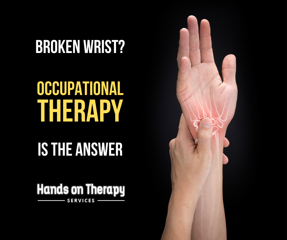 occupational therapy broken wrist